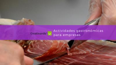 Actividades de gastronomía para empresas
