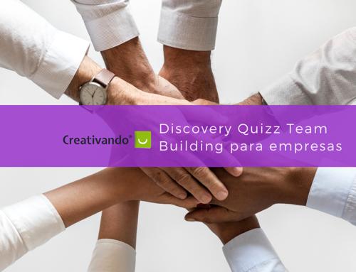 Discovery Quizz: Team Building para conseguir objetivos empresariales